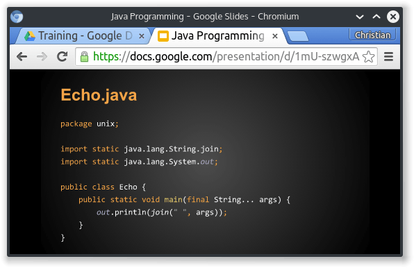 Screenshot showing Chromium with a Java training slide with a listing of Echo.java in Google Presentation.